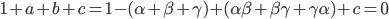{1+a+b+c=1-(\alpha+\beta+\gamma ) +(\alpha \beta +\beta \gamma +\gamma \alpha )+c =0}