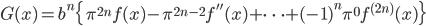 {G(x)=b^n \{ \pi^{2n}f(x)-\pi^{2n-2}f''(x)+ \cdots +(-1)^n\pi^0f^{(2n)}(x) \}}