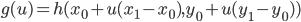 {g(u)=h(x_0+u(x_1-x_0),y_0+u(y_1-y_0))}