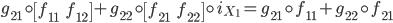 {g_{21}\circ \begin{bmatrix}f_{11}& f_{12}\end{bmatrix} + g_{22}\circ \begin{bmatrix}f_{21}& f_{22}\end{bmatrix} \circ i_{X_1} = g_{21}\circ f_{11} + g_{22}\circ f_{21}}