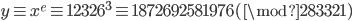 {y \equiv x^e \equiv 12326^3 \equiv 1872692581976~(\mod 283321~)}