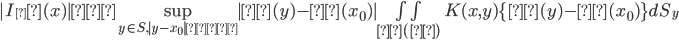 |I_δ(x)| ≦ \sup_{y\in S , |y-x_0|≦δ}|β(y)- β(x_0)| \iint_{σ(δ)} K(x,y)\{ β(y)- β(x_0) \} dS_y