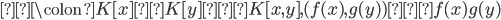 μ\colon K[x] × K[y] → K[x,y], (f(x),g(y) )⟼f(x)g(y)