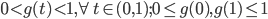 0 < g(t) < 1, \forall t \in (0,1); 0 \le g(0),g(1) \le 1