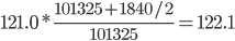 121.0*\displaystyle\frac{101325+1840/2}{101325}=122.1