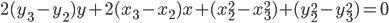 2(y_3-y_2)y+2(x_3-x_2)x+(x_2^2-x_3^2)+(y_2^2-y_3^2)=0