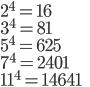 2^4=16\\3^4=81\\5^4=625\\7^4=2401\\11^4=14641
