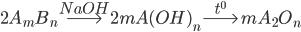 2{A_m}{B_n}\buildrel {NaOH} \over\longrightarrow 2mA{(OH)_n}\buildrel {{t^0}} \over\longrightarrow m{A_2}{O_n}