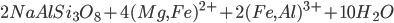 2NaAlSi_3O_8+4(Mg,Fe)^{2+}+2(Fe,Al)^{3+}+10H_2O