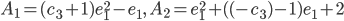 A_1 = (c_3+1)e_1^2-e_1,\ A_2 = e_1^2+((-c_3)-1)e_1+2