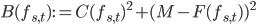 B(f_{s,t}):=C(f_{s,t})^2+(M-F(f_{s,t}))^2