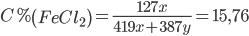 C\% \left( {FeC{l_2}} \right) = {{127x} \over {419x + 387y}} = 15,76