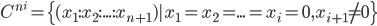 C^{n^i} = \{(x_1:x_2:...:x_{n+1})|x_1=x_2=...=x_i=0,x_{i+1} \ne 0\}