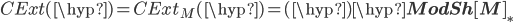 CExt(\hyp) = CExt_M(\hyp) = (\hyp)\hyp{\bf ModSh[M]_*}