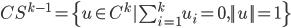 CS^{k-1} = \{u \in C^{k}|\sum_{i=1}^k u_i=0,||u||=1\}