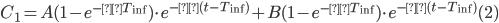 C_1 = A(1 - e^{-αT_{\rm inf}}) \cdot e^{-α(t - T_{\rm inf})} + B(1 - e^{-βT_{\rm inf}}) \cdot e^{-β(t - T_{\rm inf})}~~~~~~(2)