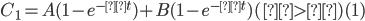 C_1 = A(1 - e^{-αt}) + B(1 - e^{-βt})~~~~~~(α>β)~~~~~~(1)