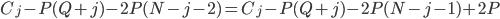 C_j-P(Q+j)-2P(N-j-2)=C_j-P(Q+j)-2P(N-j-1)+2P