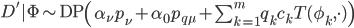 D'|\mathrm{\Phi} \sim \mathrm{DP}\left(\alpha_\nu p_\nu + \alpha_0 p_{q\mu} + \sum_{k=1}^{m} q_k c_k T(\phi_k, \cdot)\right)
