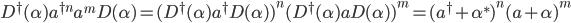 D^\dagger(\alpha)a^{\dagger n}a^m D(\alpha)=(D^\dagger(\alpha)a^\dagger D(\alpha))^n(D^\dagger(\alpha)a D(\alpha))^m = (a^\dagger+\alpha^*)^n(a+\alpha)^m
