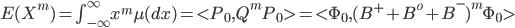 E(X^m) = \int_{-\infty}^{\infty} x^m  \mu (dx)= < P_0, Q^m P_0 > = < \Phi_0, (B^+ + B^o + B^-)^m \Phi_0 >