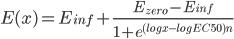 E(x)=E_{inf}+\frac{E_{zero}-E_{inf}}{1+e^{(log{x}-log{EC50})n}}