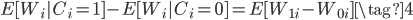 E[W_i|C_i=1]-E[W_i|C_i=0]=E[W_{1i}-W_{0i}]\tag{4}