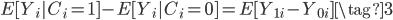 E[Y_i|C_i=1]-E[Y_i|C_i=0]=E[Y_{1i}-Y_{0i}]\tag{3}