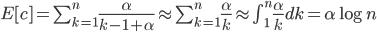 E[c]=\sum_{k=1}^n \frac{\alpha}{k-1+\alpha}\approx \sum_{k=1}^n \frac{\alpha}{k} \approx \int_1^n \frac{\alpha}{k}dk = \alpha\log n