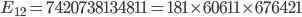 E_{12}=7420738134811=181\times 60611\times 676421