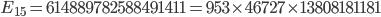 E_{15}=614889782588491411=953\times 46727\times 13808181181