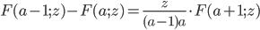 F(a-1;z)-F(a;z)=\displaystyle\frac{z}{(a-1)a}\cdot F(a+1;z)
