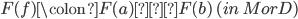 F(f)\colon F(a)→F(b)\ (in\ MorD)
