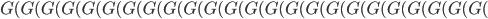 G(G(G(G(G(G(G(G(G(G(G(G(G(G(G(G(G(G(G(G(G(G(G(G(