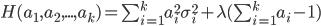 H(a_1,a_2,...,a_k)=\sum_{i=1}^ka_i^2\sigma^2_i+\lambda(\sum_{i=1}^ka_i-1)\