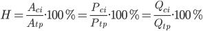 H=\frac{A_{ci}}{A_{tp}}.100\%=\frac{P_{ci}}{P_{tp}}.100\%=\frac{Q_{ci}}{Q_{tp}}.100\%