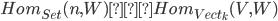 Hom_{Set}(n,W)≅Hom_{Vect_k}(V,W)