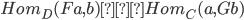 Hom_D(Fa,b)≅Hom_C(a,Gb)