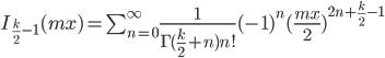 I_{\frac{k}{2}-1}(mx) = \sum_{n=0}^{\infty} \frac{1}{\Gamma(\frac{k}{2}+n)n!}(-1)^n(\frac{mx}{2})^{2n+\frac{k}{2}-1}
