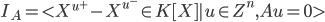 I_A = < X^{u^+} -X^{u^-} \in K[X] | u \in Z^n, Au = 0>