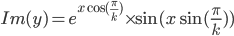 Im(y)=e^{x\cos(\frac{\pi}{k})} \times\sin(x\sin(\frac{\pi}{k}))