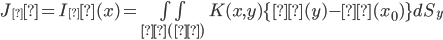 J_δ = I_δ(x) = \iint_{Σ(δ)} K(x,y)\{ β(y)- β(x_0) \} dS_y