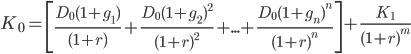 K_{0}=\left [ \frac{D_{0}(1+g_{1})}{(1+r)}+\frac{D_{0}(1+g_{2})^{2}}{(1+r)^{2}}+...+\frac{D_{0}(1+g_{n})^{n}}{(1+r)^{n}} \right ]+\frac{K_{1}}{(1+r)^{m}}