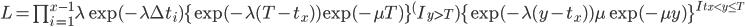 L= \prod_{i=1}^{x-1}\lambda \exp(-\lambda \Delta t_i) \{\exp(-\lambda (T-t_x))\exp(-\mu T)\}^(I_{y>T}) \{\exp(-\lambda (y-t_x))\mu \exp(-\mu y)\}^{I_{t_x < y \le T}}