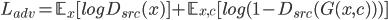 L_{adv} = \mathbb{E}_{x}[logD_{src}(x)] + \mathbb{E}_{x, c}[log(1-D_{src}(G(x, c)))]