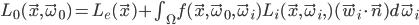[cht]L_0(\vec x, \vec \omega_0) = L_e(\vec x) + \int_{\Omega} f(\vec x, \vec \omega_0, \vec \omega_i) L_i(\vec x, \vec \omega_i,) (\vec w_i \cdot \vec n) d\vec \omega_i[/cht]