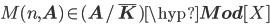 M(n, {\bf A}) \in ({\bf A}/\bar{\bf K})\hyp{\bf Mod}[X]