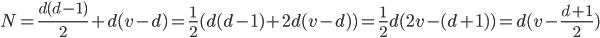 N=\frac{d(d-1)}{2} + d(v-d)=\frac{1}{2}(d(d-1)+2d(v-d))=\frac{1}{2}d(2v-(d+1))=d(v-\frac{d+1}{2})