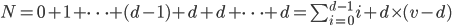 N=0+1+ \dots + (d-1) +d+d+\dots +d = \sum_{i=0}^{d-1} i + d\times (v-d)