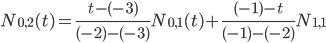 N_{0,2}(t)=\frac{t-(-3)}{(-2)-(-3)} N_{0,1}(t) + \frac{(-1)-t}{(-1)-(-2)}N_{1,1}